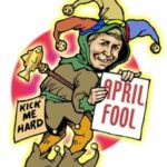 Colored drawing of man in jester outfit holding an April Fool sign with a Kick Me Hard side on his backside